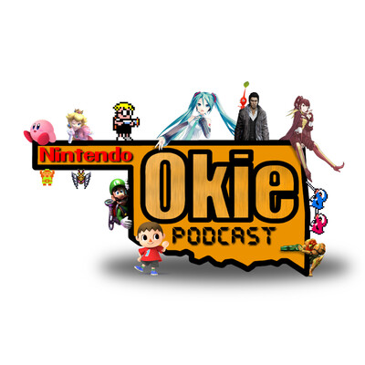 Nintendo Okie Podcast