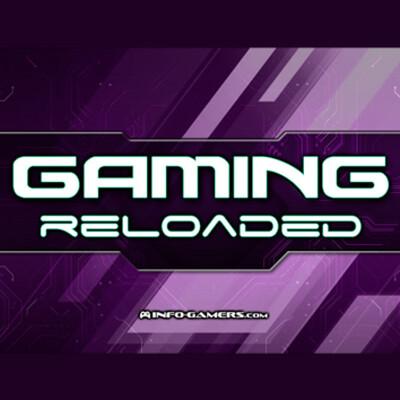 Gaming Reloaded