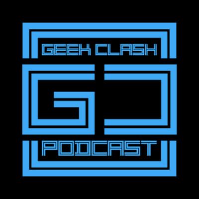 Geek Clash Podcast