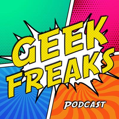 Geek Freaks