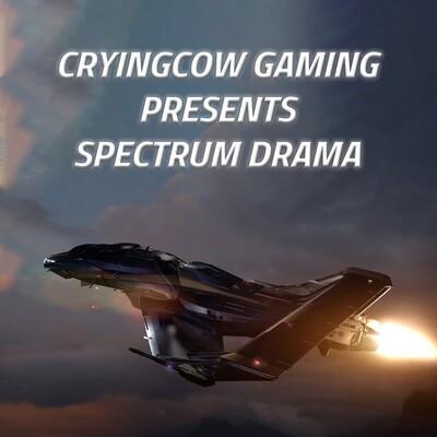 Star Citizen - Spectrum Drama