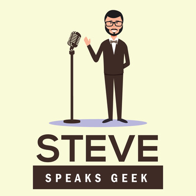 Steve Speaks Geek