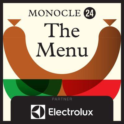 Monocle 24: The Menu