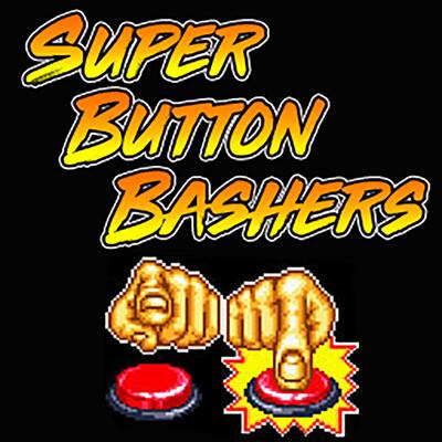 Super Button Bashers Podcaste