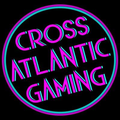 Cross Atlantic Gaming