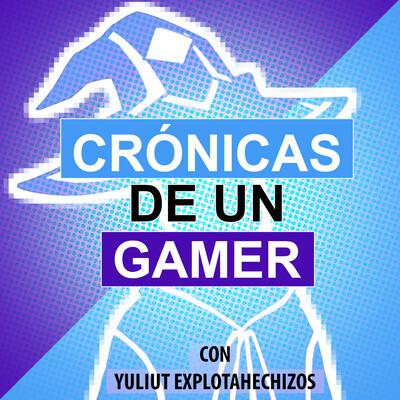Crónicas de un gamer