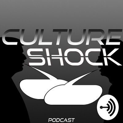 Culture Shock Podcast