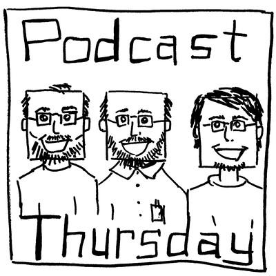 Podcast Thursday