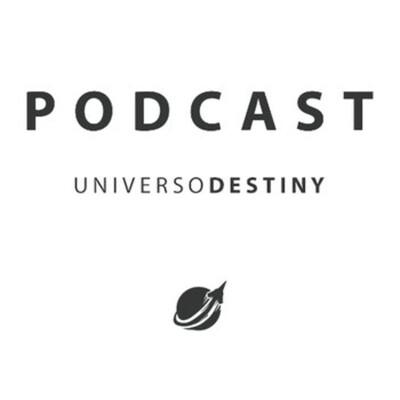 Podcast UD - Actualidad de Destiny