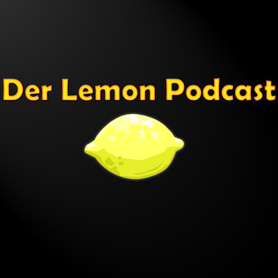 Podcast – Der Lemon Podcast