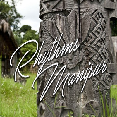 Rhythms Manipur