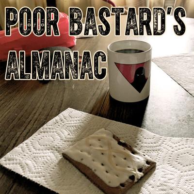 Poor Bastard's Almanac
