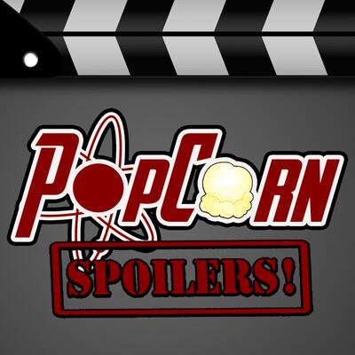 PopCorn Spoilers