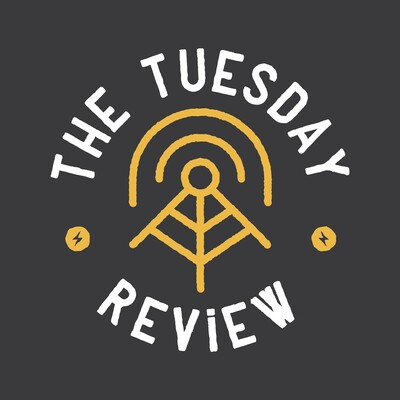 The Tuesday Review