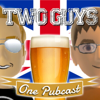 Two Guys, One Pubcast