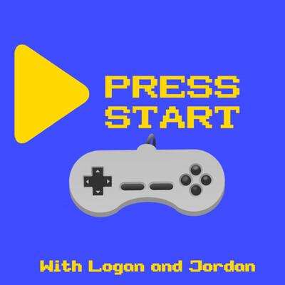 Press Start with Logan and Jordan