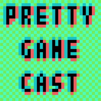 Pretty GameCast
