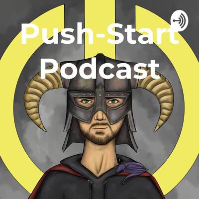 Push-Start Podcast