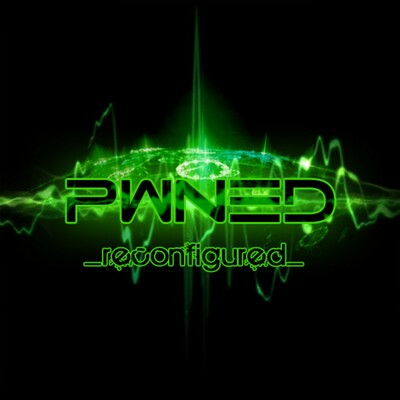 PWNED Reconfigured