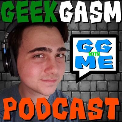 Geekgasm Podcast