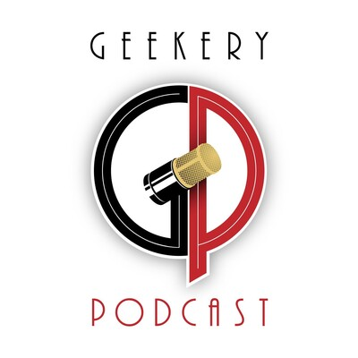 Geekery Podcast