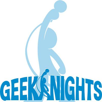 GeekNights with Rym + Scott