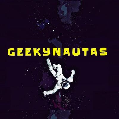 Geekynautas Podcast