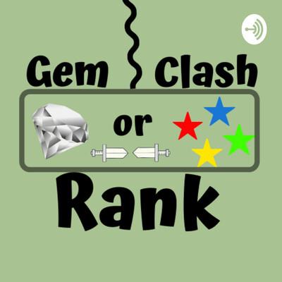 Gem Clash or Rank