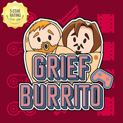 Grief Burrito
