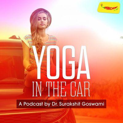 Yoga In The Car   Mirchi