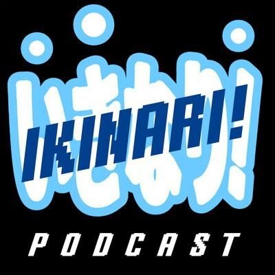 IKINARI! Podcast