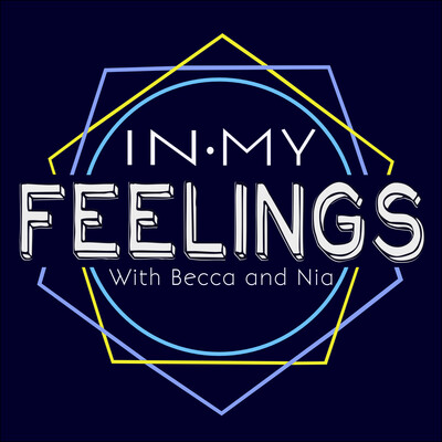 In My Feelings Podcast