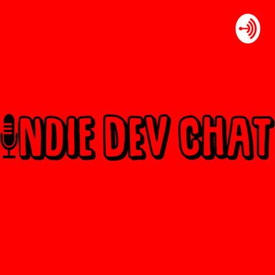 Indie Dev Chat