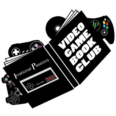 Irrational Passions' Video Game Book Club