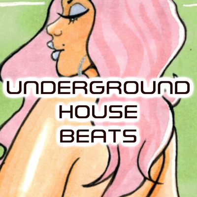 Underground House Beats