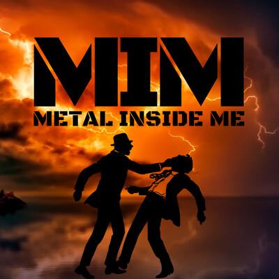 Metal Inside Me