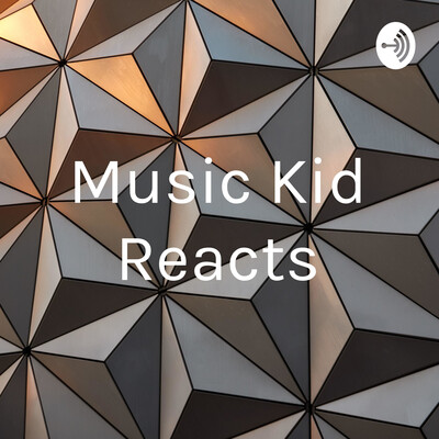 Music Kid Reacts