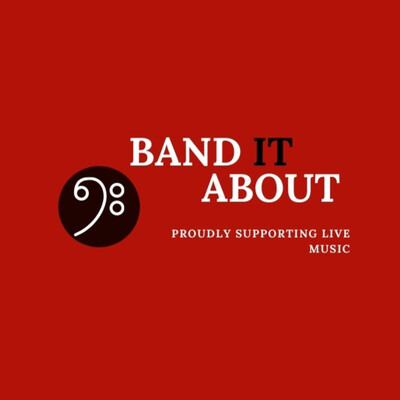 "Band It About - Proudly Supporting Live Music ""Podcast Series"""