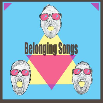 Belonging Songs