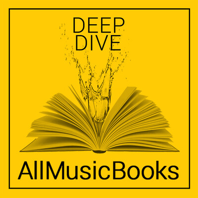 Deep Dive: An AllMusicBooks Podcast