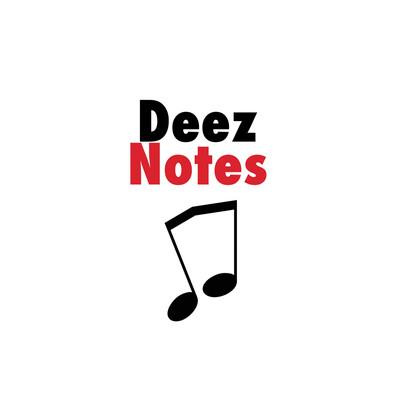 Deez Notes