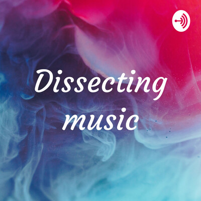 Dissecting music