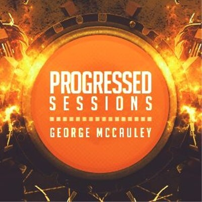 George McCauley: Progressed Sessions Radio