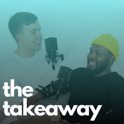 The Takeaway Podcast