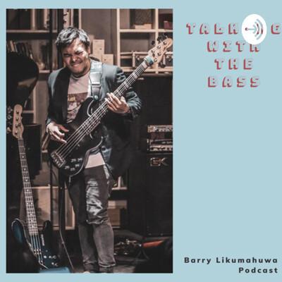 Talking with The Bass - Barry Likumahuwa