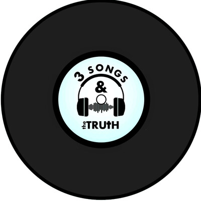 Three Songs and The Truth