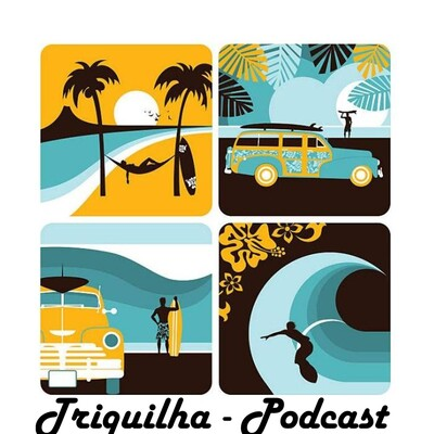 Triquilha Podcast