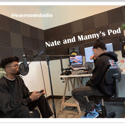 Nate and Manny's Pod