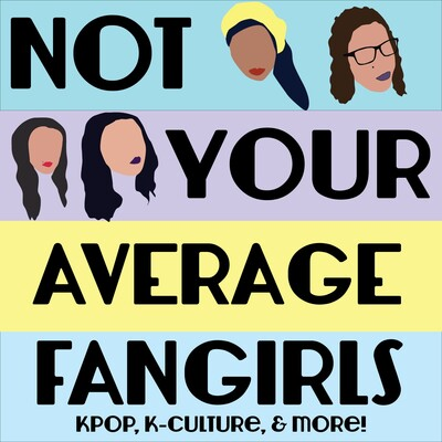 Not Your Average Fangirls