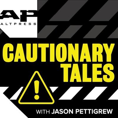 CAUTIONARY TALES with Jason Pettigrew